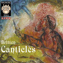 Britten: The Five Canticles