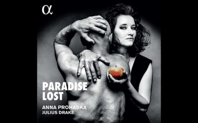 'Paradise Lost' The New Album from Julius Drake and Anna Prohaska is Out 10 April